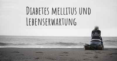 Diabetes mellitus und Lebenserwartung