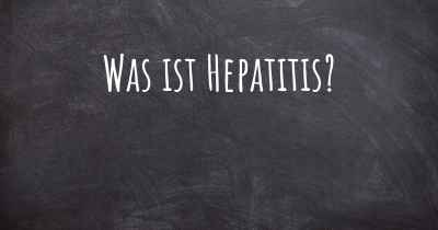 Was ist Hepatitis?