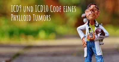 ICD9 und ICD10 Code eines Phylloid Tumors