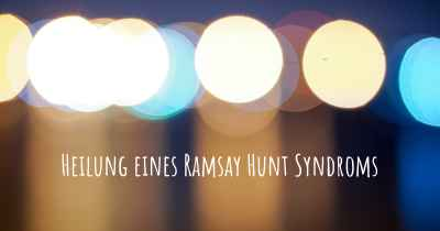 Heilung eines Ramsay Hunt Syndroms