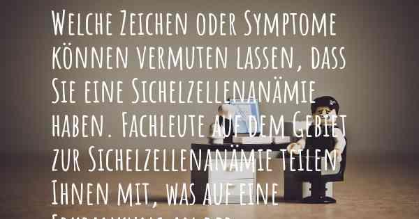 sichelzellenanämie symptome