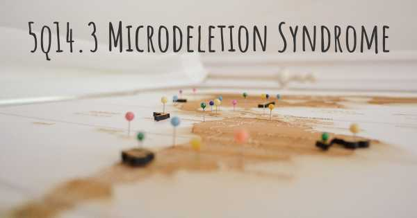 5q14.3 Microdeletion Syndrome