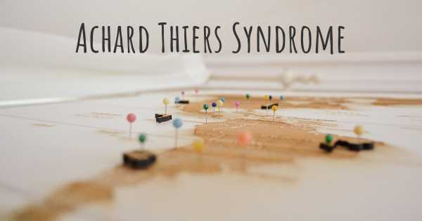 Achard Thiers Syndrome