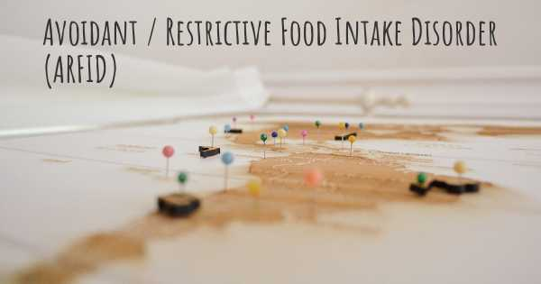 Avoidant / Restrictive Food Intake Disorder (ARFID)