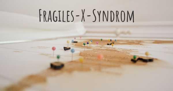 Fragiles-X-Syndrom