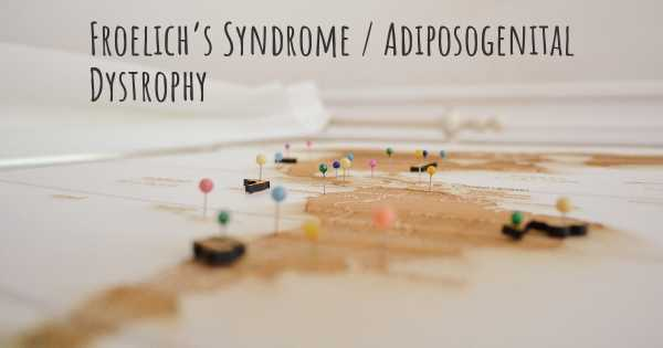 Froelich's Syndrome / Adiposogenital Dystrophy