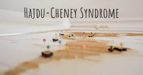 Hajdu-Cheney Syndrome