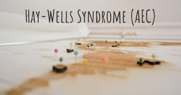 Hay-Wells Syndrome (AEC)