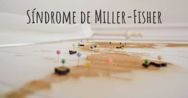 Síndrome de Miller-Fisher