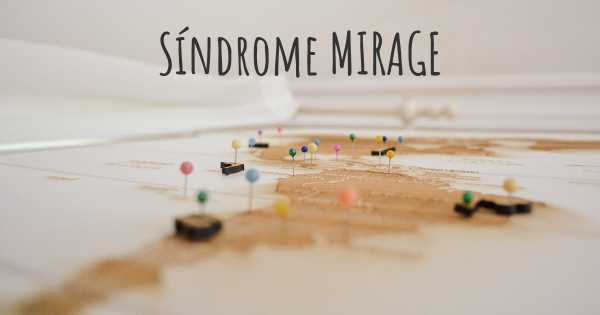 Síndrome MIRAGE
