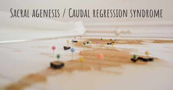 Sacral agenesis / Caudal regression syndrome