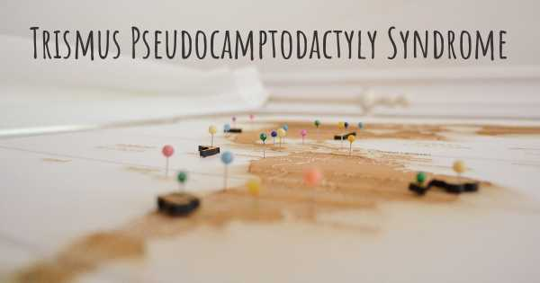 Trismus Pseudocamptodactyly Syndrome