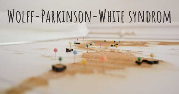 Wolff-Parkinson-White syndrom