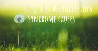 19q13.11 Microdeletion Syndrome causes
