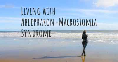 Living with Ablepharon-Macrostomia Syndrome