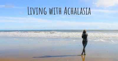 Living with Achalasia