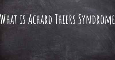 What is Achard Thiers Syndrome