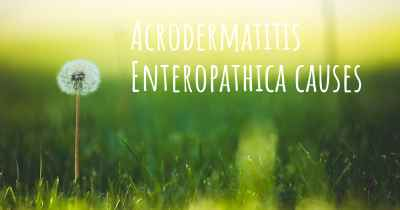 Acrodermatitis Enteropathica causes