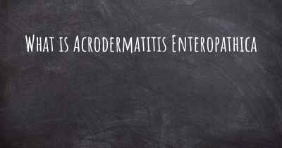 What is Acrodermatitis Enteropathica