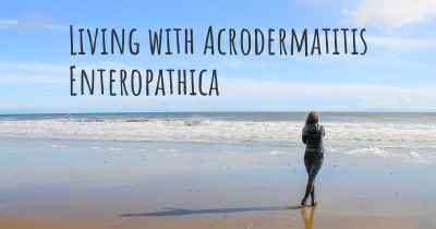 Living with Acrodermatitis Enteropathica