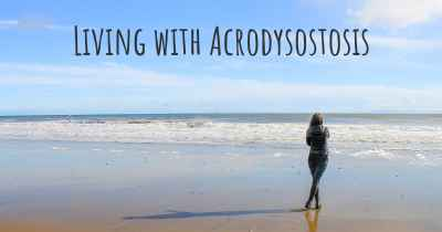 Living with Acrodysostosis