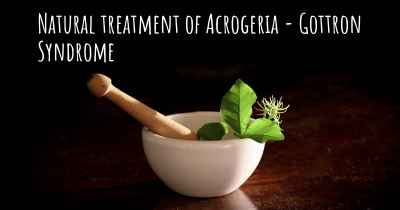 Natural treatment of Acrogeria - Gottron Syndrome