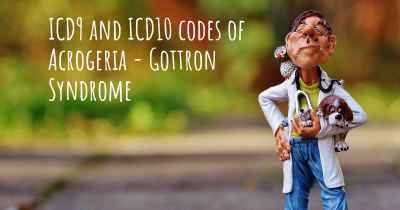 ICD9 and ICD10 codes of Acrogeria - Gottron Syndrome