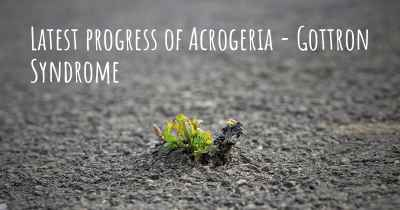 Latest progress of Acrogeria - Gottron Syndrome