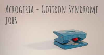 Acrogeria - Gottron Syndrome jobs