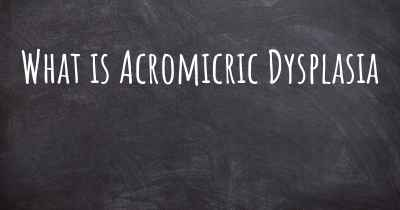 What is Acromicric Dysplasia