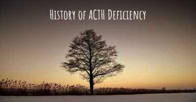 History of ACTH Deficiency
