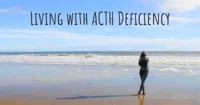 Living with ACTH Deficiency