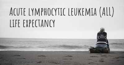 Acute lymphocytic leukemia (ALL) life expectancy