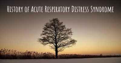 History of Acute Respiratory Distress Syndrome