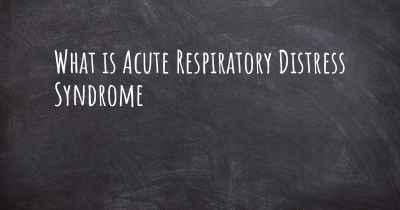 What is Acute Respiratory Distress Syndrome