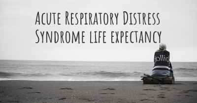 Acute Respiratory Distress Syndrome life expectancy