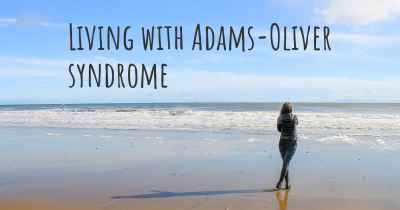 Living with Adams-Oliver syndrome