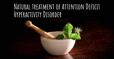 Natural treatment of Attention Deficit Hyperactivity Disorder