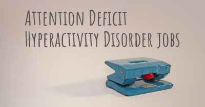 Attention Deficit Hyperactivity Disorder jobs