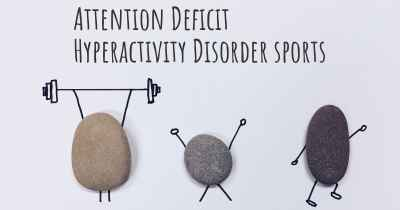 Attention Deficit Hyperactivity Disorder sports