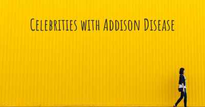 Celebrities with Addison Disease