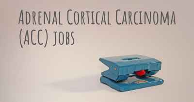 Adrenal Cortical Carcinoma (ACC) jobs