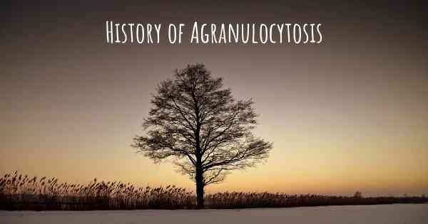 History of Agranulocytosis