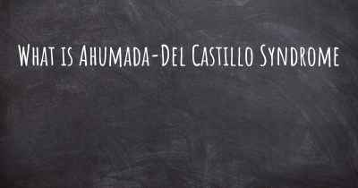 What is Ahumada-Del Castillo Syndrome