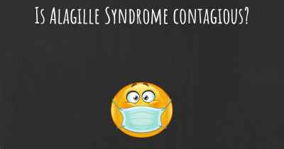 Is Alagille Syndrome contagious?