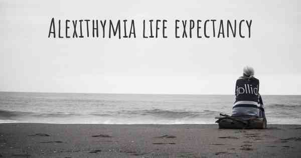 Alexithymia life expectancy