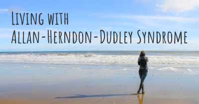 Living with Allan-Herndon-Dudley Syndrome