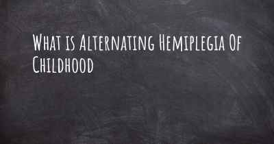 What is Alternating Hemiplegia Of Childhood