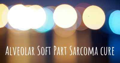 Alveolar Soft Part Sarcoma cure