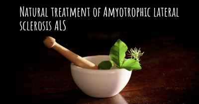 Natural treatment of Amyotrophic lateral sclerosis ALS